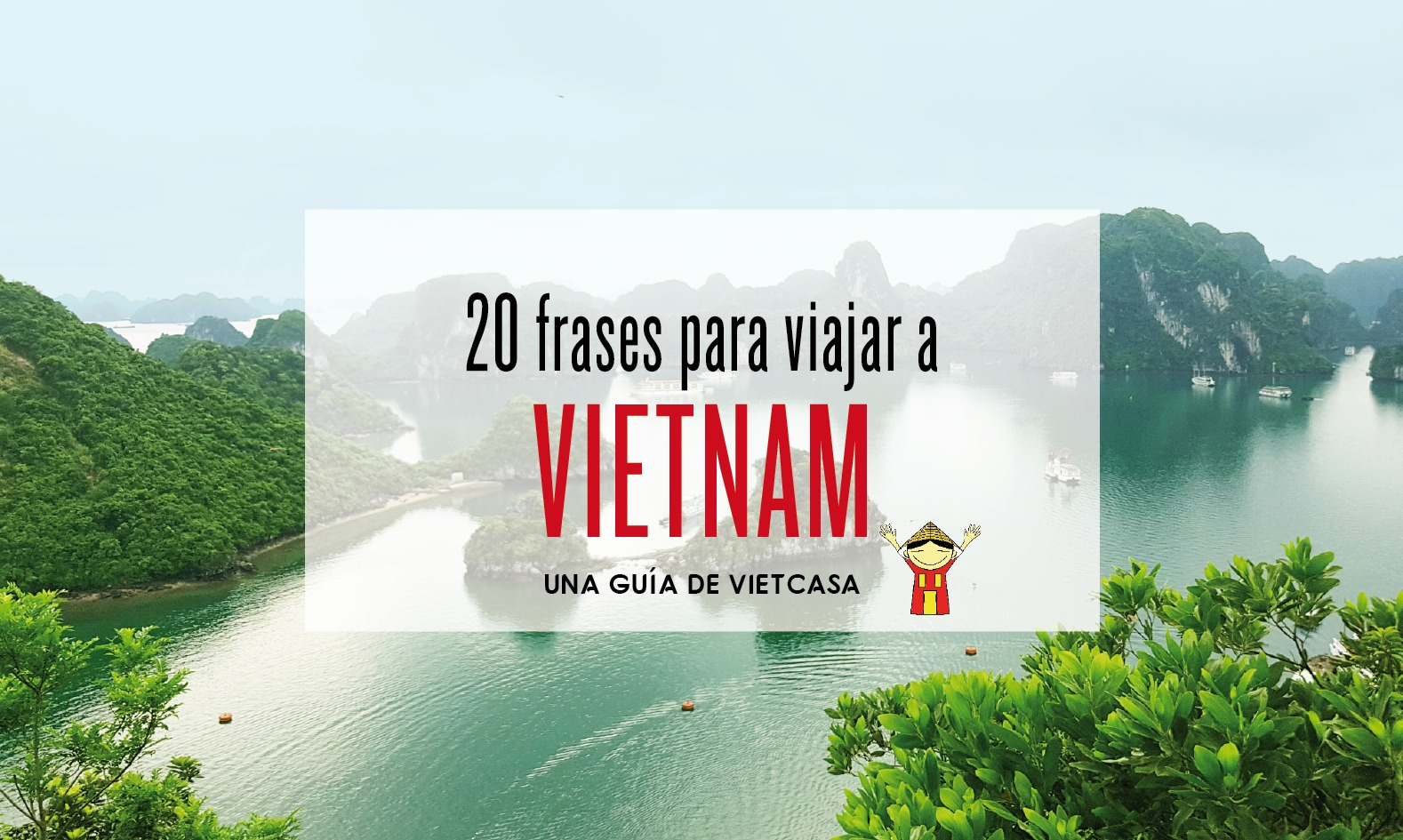 20 frases para viajar a Vietnam